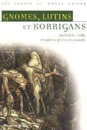 Gnomes, lutins et korrigans. - Couverture - Format classique