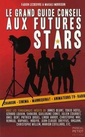 Le grand guide conseil des futurs stars - Intérieur - Format classique