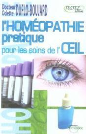 L'homéopathie pratique pour les soins de l'oeil - Couverture - Format classique