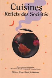 Cuisines, reflets des societes - Couverture - Format classique