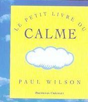 Le petit livre du calme - Intérieur - Format classique