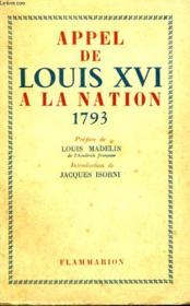 Appel De Louis Xvi A La Nation 1793. - Couverture - Format classique