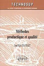 Methodes Productique Et Qualite - Intérieur - Format classique