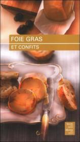 Foie gras et conflits ; les meilleures recettes - Couverture - Format classique