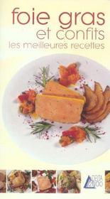 Foie gras et conflits ; les meilleures recettes - Intérieur - Format classique