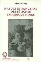 Nature Et Fonction Des Fetiches En Afrique Noire - Intérieur - Format classique