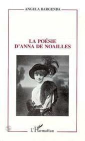 La poésie d'Anna de Noailles - Couverture - Format classique
