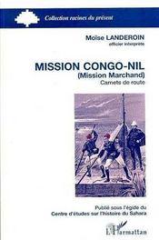 Mission Congo-Nil, Mission Marchand, Carnets De Route - Intérieur - Format classique