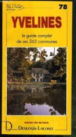 Yvelines ; le guide complet de ses 262 communes - Couverture - Format classique