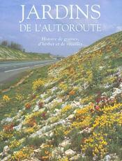 Jardins De L'Autoroute ; Histoire De Graines D'Herbes Et De Rocailles - Intérieur - Format classique
