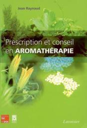 Prescription Et Conseil En Aromatherapie - Couverture - Format classique