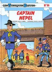 Les tuniques bleues t.35 ; capitain Nepel - Intérieur - Format classique
