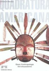 Quadratura Americana ; Essai Anthropologie - Intérieur - Format classique