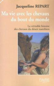 Ma vie avec les chevaux du bout du monde ; la veritable histoire des chevaux du desert namibien - Intérieur - Format classique