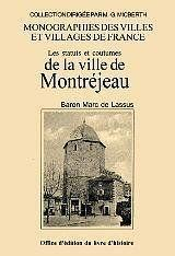 Les statuts et coutumes de la ville de montrejeau - Couverture - Format classique