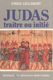 Judas Traitre Ou Initie - Couverture - Format classique