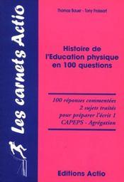 Histoire de l'éducation physique en 100 questions - Intérieur - Format classique