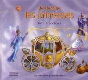 Je dessine les princesses - Intérieur - Format classique