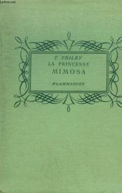 La Princesse Mimosa. Collection : Pour Les Jeunes. - Couverture - Format classique