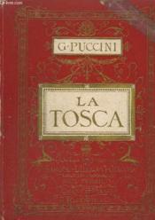 La Tosca - Opera En 3 Actes Pour Piano Et Chant. - Couverture - Format classique