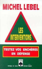 Les interventions  - Michel Lebel