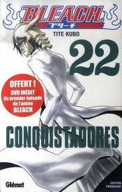 Bleach t.22 ; conquistadores - Intérieur - Format classique
