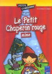 Le petit chaperon rouge, mime ; 6/8 ans - Intérieur - Format classique