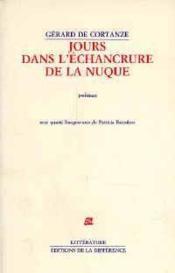 Jours Dans L'Echancrure De La Nuque - Couverture - Format classique