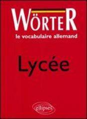 Worter Le Vocabulaire Allemand Lycee - Intérieur - Format classique