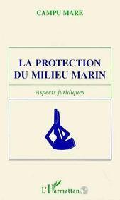 La Protection Du Milieu Marin - Intérieur - Format classique