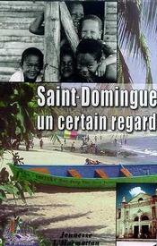 Saint-Domingue ; Un Certain Regard - Intérieur - Format classique