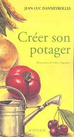 Creer Son Potager - Intérieur - Format classique