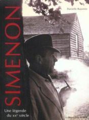 Simenon, Une Legende Du Xx Siecle - Couverture - Format classique