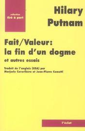 Fait/Valeur : La Fin D'Un Dogme Et Autres Essais - Intérieur - Format classique