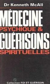 Medecine psychique et guerisons spirituelle - Couverture - Format classique