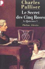 Le quinconce V ; le secret des cinq roses - Intérieur - Format classique