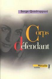 Corps Defendant - Intérieur - Format classique
