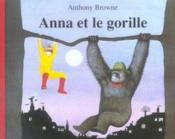 Anna et le gorille - Couverture - Format classique