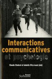 Interactions communicatives et psychologie - Couverture - Format classique
