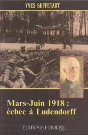 Mars-juin 1918 - echec a ludendorff - Couverture - Format classique