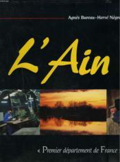 L'Ain - Premier Departement De France - Couverture - Format classique
