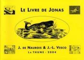 Le livre de jonas ; pour les petits et pour les grands - Couverture - Format classique