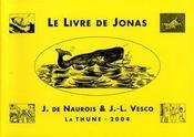 Le livre de jonas ; pour les petits et pour les grands - Intérieur - Format classique