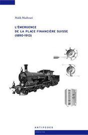 L'émergence de la place financière suisse (1890-1913) - Intérieur - Format classique