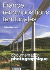 Vente livre :  Documentation Photographique N.8051 ; France : Recompositions Territoriales  - Robert Marconis