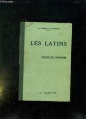 Les Latins. Pages Principales Des Auteurs Du Programme. Classe De Troisieme. - Couverture - Format classique