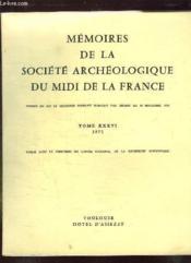 Memoires De La Societe Archeologique Du Midi De La France. Tome Xxxvi 1971. - Couverture - Format classique
