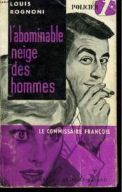 L'Abominable Neige Des Hommes. Le Commisaire Francois N° 2 - Couverture - Format classique