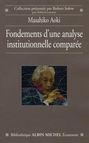 Vente livre :  Fondements d'une analyse constitutionnelle comparee  - Aoki-M - Masahiko Aoki
