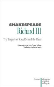 Vente livre :  Richard iii, bilingue anglais-francais - the tragedy of king richard the third  - William Shakespeare